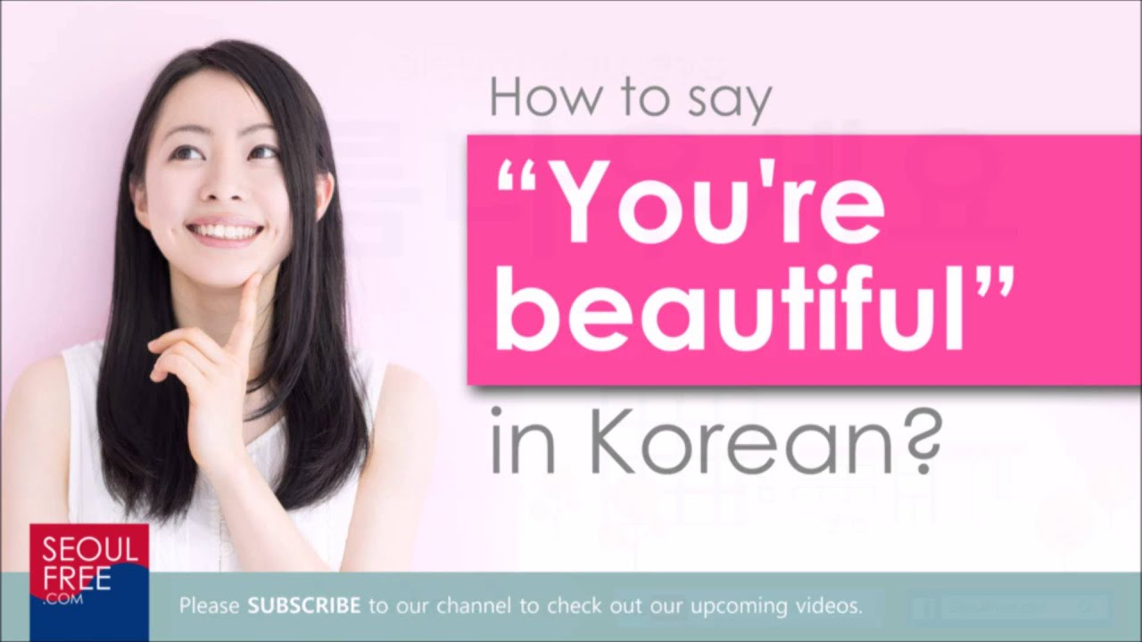 say in to korean handsome How